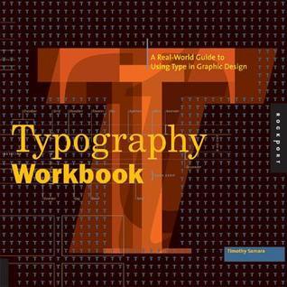 Typography Workbook, Timothy Samara - Дани Пенев
