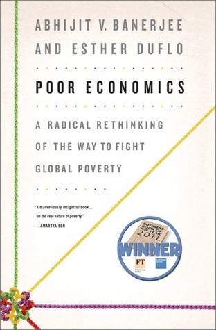 Poor Economics, Abhijit V. Banerjee and Esther Duflo - Дани Пенев