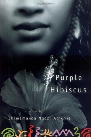 Purple Hibiscus, Chimamanda Ngozi Adichie - Дани Пенев
