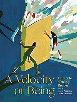 A Velocity of Being, Maria Popova and Claudia Bedrick - Дани Пенев